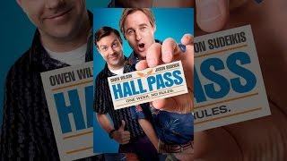 Hall Pass - Hall Pass