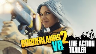 Borderlands 2 VR: Live Action Trailer
