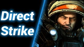 Мясорубочка в Direct Strike ● StarCraft 2