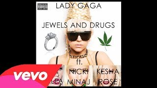 Watch Lady Gaga Jewels And Drugs video