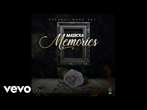 Masicka - Memories (Official Audio)