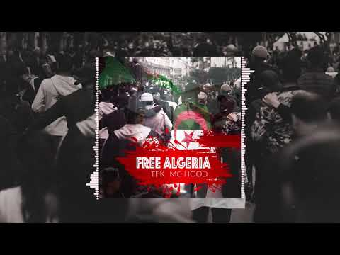 BT (TFK x Mc Hood) - #FREEALGERIA