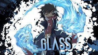 「AMV」Anime Mix- Glass