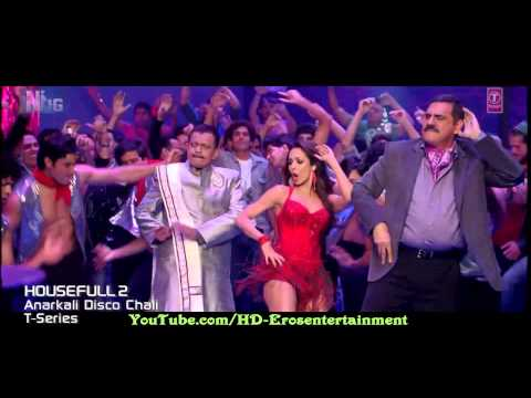 Anarkali Disco Chali  Official Full Video Song) Housefull video