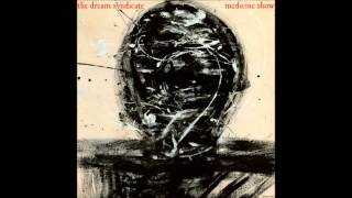 The Dream Syndicate - Armed With An Empty Gun