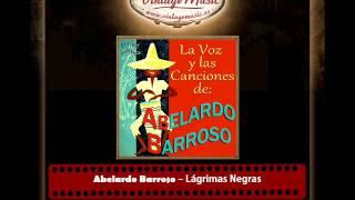 Abelardo Barroso – Lágrimas Negras (Bolero) (Perlas Cubanas)