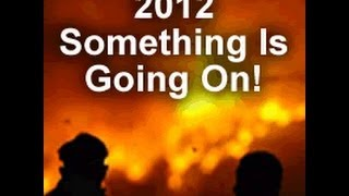 2012 Something Is Going On!!!