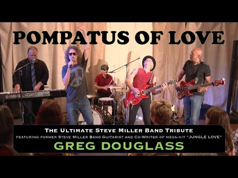 POMPATUS OF LOVE featuring Greg Douglass