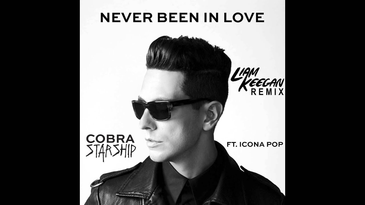 Never Been in Love Cobra Starship Never Been in Love Before