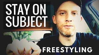 How To Freestyle Rap About One Subject