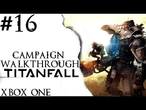 Titanfall: Campaign Walkthrough – Part 16 – The Three Towers