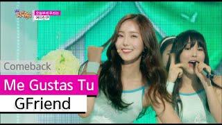 Comeback Stage GFriend Me Gustas Tu Show Music core 20150725