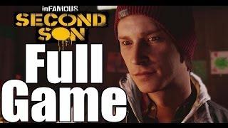 Infamous Second Son Complete Walkthrough / Full Game Walkthrough