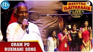 Maestro Ilaiyaraaja Live Concert - Oram Po Rukmani Song - Ilaiyaraaja || San Jose, California