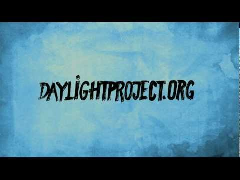 Daylight Project: Call-Out #30 Music Videos