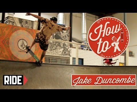 How-To Skateboarding: Frontside Nosegrind with Jake Duncombe