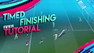ALLES was du zu TIMED FINISHING in FIFA 19 wissen musst! | FIFA 19 Timed Finishing Tutorial