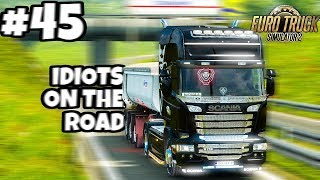 Euro Truck Simulator 2 Multiplayer: IDIOTS on the Road | Random & Funny Moments | #45