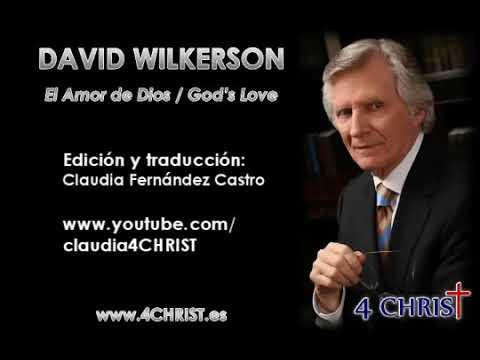 David Wilkerson en Español - El Amor de Dios