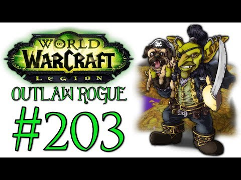 World Of Warcraft: Legion - Outlaw Rogue | Let's Play Ep.203 | Holding A Torch [Wretch Plays]