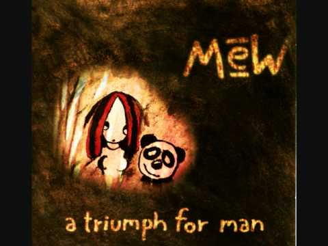 Mew - I Should Have Been A Tsin-Tsi For You