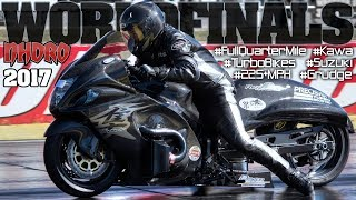 225 MPH Turbo Super Bikes! NHDRO World Finals 2017, motorcycle racing Indy