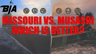 World of Warships-Missouri or Musashi? Which Is Better? (2 Stellar Games)