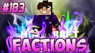 Minecraft: Factions Let's Play! Episode 183 - KING of the CREEPERS! (OP RAID)