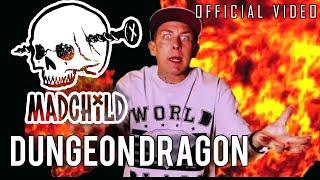 Madchild - Dungeon Dragon