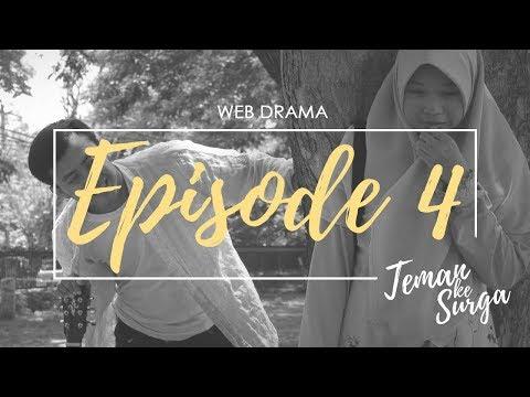 TEMAN KE SURGA - Episode 4 (Web Drama)