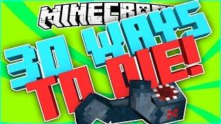 Minecraft - 30 WAYS TO DIE! - Part 1!