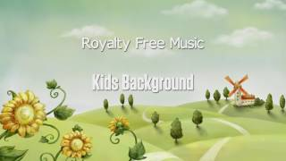 Kids Background - Production Music | Music for Video | Royalty Free Music