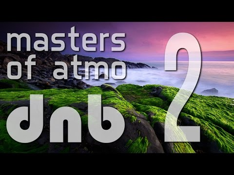 Masters Of Atmospheric Drum And Bass Vol. 2 (Deep Session)