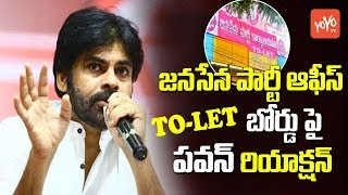 Janasena Chief Pawan Kalyan React On Janasena Office To-Let Boards | AP Elections 2019