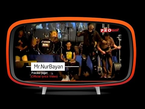 Mr.NurBayan - Pokoke Joget (Official Lyric Video)