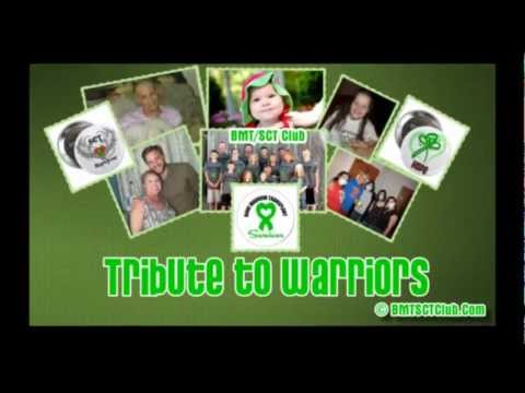 Bone Marrow Transplant Patients, Warriors and Survivors