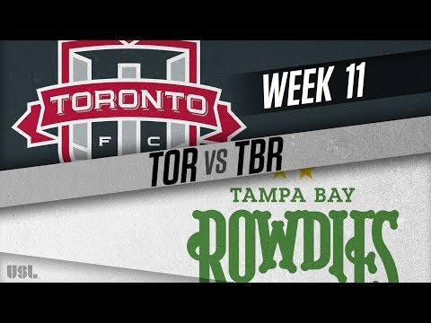 Toronto FC II vs Tampa Bay Rowdies: May 26, 2018