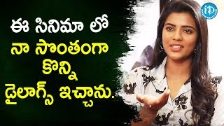 I have penned few dialogues myself - Miss Match Actress Aishwarya Rajesh | iDream Movies