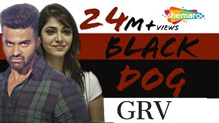 New Punjabi Songs   Blackdog  GRV  Official Video