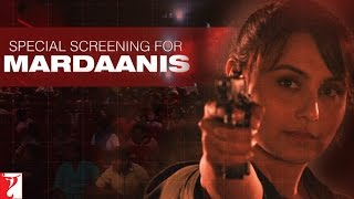 Special Screening for Mardaanis