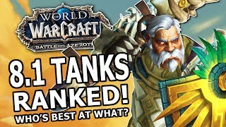 8.1 Tanks Ranked! Most Fun, Strongest, Best Choices For Battle For Dazar'Alor: Who's Best At What?