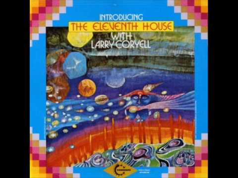 Larry Coryell w. The Eleventh House - Ism-Ejercicio