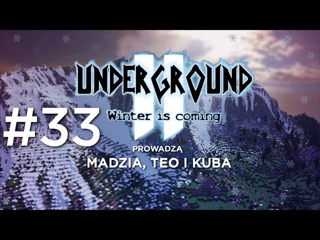 Underground 2 - Winter is coming #33 - Kościół /w Teo i Kuba