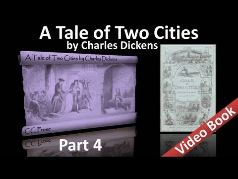Part 4 - A Tale of Two Cities Audiobook by Charles Dickens (...