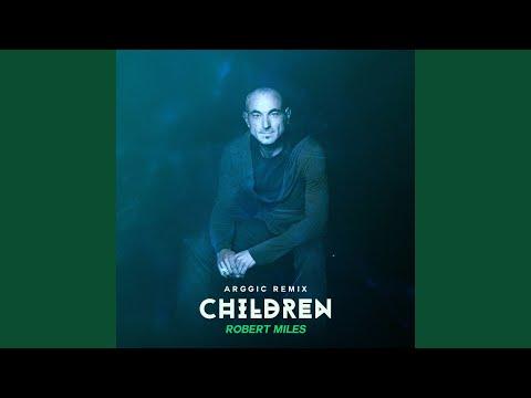Children (Arggic Remix)