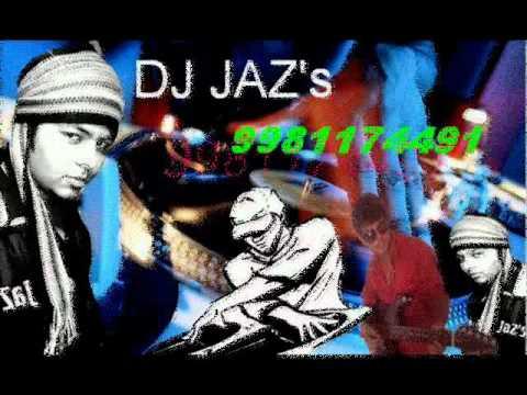 Hindustani Remix DJ JAZs 9981174491