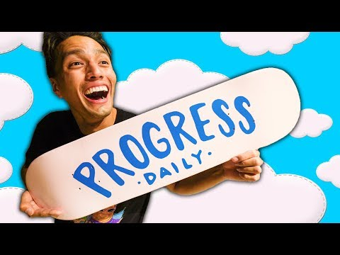 PROGRESS DAILY SKATEBOARDS?!