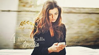 The 4 Phone Calls From Amelia - A Vanilla Palm Films Production