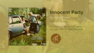 Jetty Bones - Innocent Party