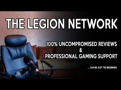 The Legion Network - 100% uncompromised reviews and professional gaming support